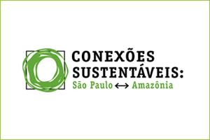 Conexões Sustentáveis: São Paulo - Amazônia