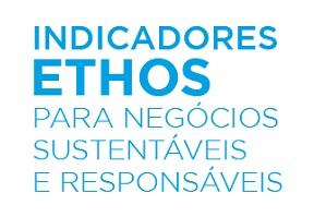 Indicadores Ethos para Negócios Sustentáveis e Responsáveis