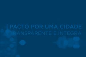 Pacto por uma Cidade Transparente e Íntegra